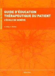 Souvent acheté avec Guide de thérapeutique Perlemuter 2017, le Guide d'éducation thérapeutique du patient