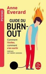 Dernières parutions dans Psychologie et Développement personnel, Guide du burn-out