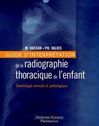 Dernières parutions sur Imagerie pédiatrique, Guide d'interprétation de la radiographie thoracique de l'enfant