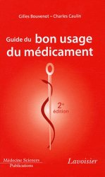 Souvent acheté avec De l'antibiogramme à la prescription, le Guide du bon usage du médicament