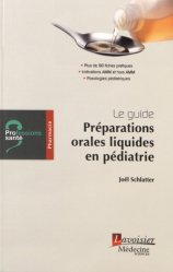 Dernières parutions sur Préparation, Guide de pharmacie : les préparations orales liquides en pédiatrie