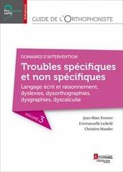 Dernières parutions dans Professions santé, Guide de l'orthophoniste - Volume 3 : Intervention dans les troubles du langage écrit et raisonnement