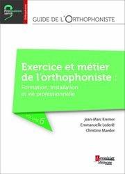 Dernières parutions dans Professions santé, Guide de l'orthophoniste - Volume 6 : Le métier de l'orthophoniste : de la formation à la vie professionnelle
