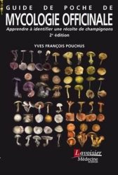 Dernières parutions sur Pharmacie, Guide de poche de mycologie officinale
