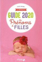 Dernières parutions sur Prénoms - Albums de bébé, Guide 2020 des prénoms de filles