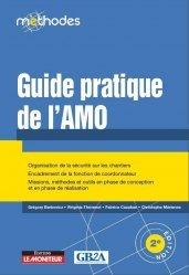 Dernières parutions sur Droit du travail et de l'emploi, Guide pratique de l'AMO. AMO technique, juridique, financier, marchés publics, concessions, marchés privés, rédaction
