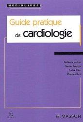 Dernières parutions dans Médiguides, Guide pratique de cardiologie