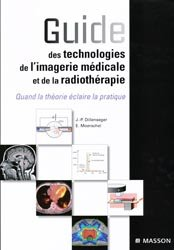 Souvent acheté avec Guide de radioanatomie pour le manipulateur Tome 1, le Guide des technologies de l'imagerie médicale et de la radiothérapie