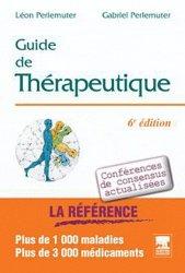 Souvent acheté avec Urgences vitales, le Guide de thérapeutique 2010