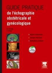 Souvent acheté avec Guide pratique de surveillance pré et postopératoire en gynécologie obstétrique, le Guide pratique de l'échographie obstétricale et gynécologique