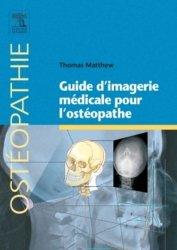 Dernières parutions dans Ostéopathie, Guide d'imagerie médicale pour l'ostéopathe