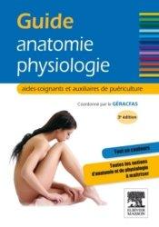 Souvent acheté avec Responsabilités juridiques et fonctions de l'aide-soignant et de l'auxiliaire de puériculture, le Guide Anatomie Physiologie