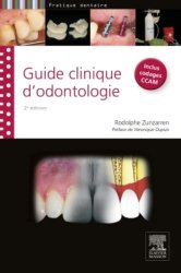 Souvent acheté avec Endodontie Volume 1 Traitements, le Guide clinique d'odontologie