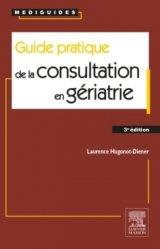 Guide pratique de la consultation en gériatrie