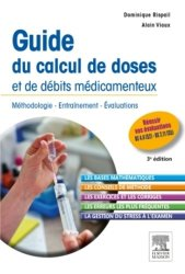 Souvent acheté avec Tout le semestre 2 en QCM et QROC, le Guide du calcul de doses et de débits médicamenteux