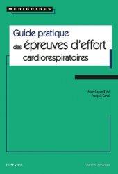 Dernières parutions dans Médiguides, Guide pratique des épreuves d'effort cardiorespiratoires