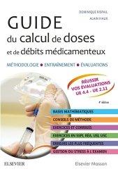 Souvent acheté avec Guide des médicaments 2019, le Guide du calcul de doses et de débits médicamenteux