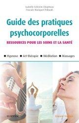Souvent acheté avec Psychiatrie-addictologie, le Guide des pratiques psychocorporelles
