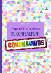 Dernières parutions sur Autres maux, Guide créatif et joyeux du confinement Coronavirus
