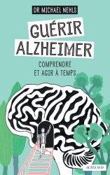 Souvent acheté avec Vivre en autonomie à la campagne, le Guérir Alzheimer