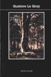 Dernières parutions dans Photo poche, Gustave le gray