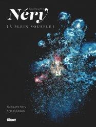 Dernières parutions sur Plongée, Guillaume Néry. (A plein souffle)