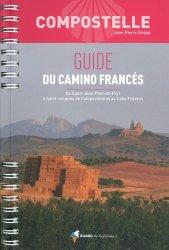 Dernières parutions sur Saint-Jacques-de-Compostelle, Guide du Camino Francés