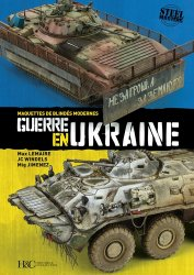 Dernières parutions sur Modélisme, Guerre en Ukraine. Maquettes de blindés modernes