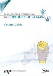 Dernières parutions dans Ergothérapies, Guide pratique d'application des orthèses de la main