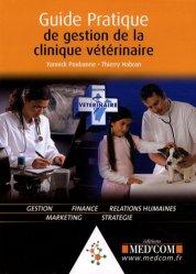 Dernières parutions sur Gestion - Législation, Guide pratique de gestion de la clinique vétérinaire
