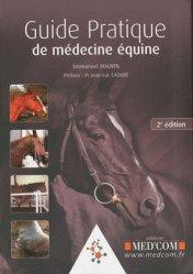 Souvent acheté avec Massage canin, le Guide pratique de médecine équine