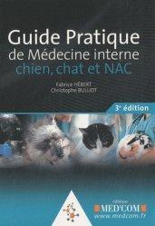 Souvent acheté avec Pathologie du comportement du chien et du chat, le Guide pratique de médecine interne - chien, chat et NAC