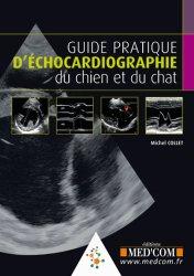 Dernières parutions sur Imagerie, Guide pratique d'échocardiographie du chien et du chat