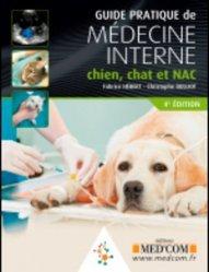 Souvent acheté avec 100 intoxications chez les animaux de compagnie, le Guide pratique de médecine interne chien,  chat et NAC