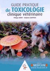 Souvent acheté avec Accident vasculaire cérébral et réanimation, le Guide pratique de toxicologie clinique vétérinaire