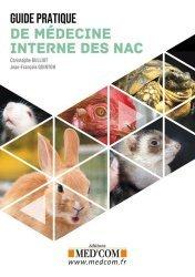 Dernières parutions sur Vétérinaire, Guide pratique de médecine interne des NAC