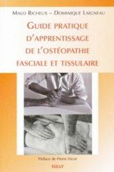 Souvent acheté avec Le traumatisme de la gestation et de la naissance et leur approche ostéopathique, le Guide d'apprentissage de l'osteopathie fasciale et tissulaire