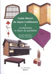 Souvent acheté avec Rolex en 50 montres, le Guide illustré du Japon traditionnel. Architecture et objets du quotidien, volume 1