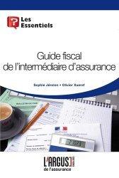 Dernières parutions dans Les essentiels, Guide fiscal de l'intermédiaire d'assurance