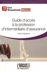 Dernières parutions dans Les essentiels, Guide d'accès à la profession d'intermédiaire d'assurance