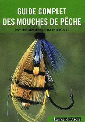 Souvent acheté avec Mouches passion saumon, le Guide complet de la mouche de pêche