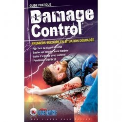 Dernières parutions sur Secourisme, Guide pratique Damage control