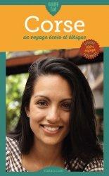 Dernières parutions dans Guide Tao, Guide Tao Corse. Un voyage écolo et éthique