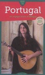 Dernières parutions dans Guide Tao, Guide Tao Portugal. Un voyage écolo et éthique