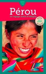 Dernières parutions dans Guide Tao, Guide Tao Pérou. Un voyage écolo et éthique