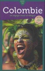 Dernières parutions dans Guide Tao, Guide tao Colombie. Un voyage écolo et éthique