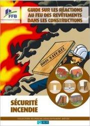 Dernières parutions dans Recherche Développement Métier, Guide sur les réactions au feu des revêtements dans les constructions. Sécurité incendie