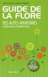 Dernières parutions sur Flores méditerranéennes, Guide de la flore des Alpes-Maritimes
