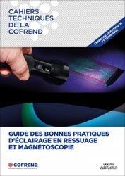 Dernières parutions sur Théorie et traitement du signal, Guide des bonnes pratiques d'éclairage en ressuage et magnétoscopie