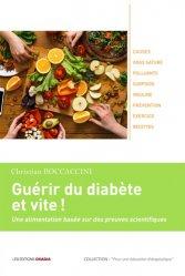 Dernières parutions sur Diabétologie, Guérir du diabète et vite